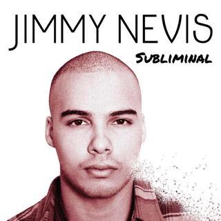 Jimmy Nevis - Subliminal