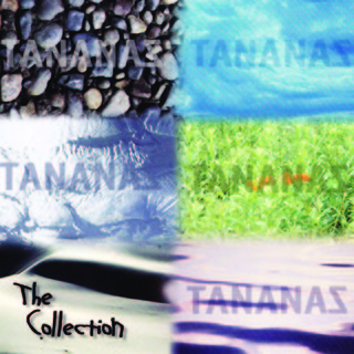 Tananas - The Collection