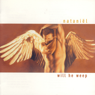 Nataniel - Will He Weep