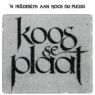 Various Artists - Huldeblyk Aan Koos Du Plessis