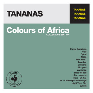 Tananas - Colours of Africa: Tananas (Collectors Edition)