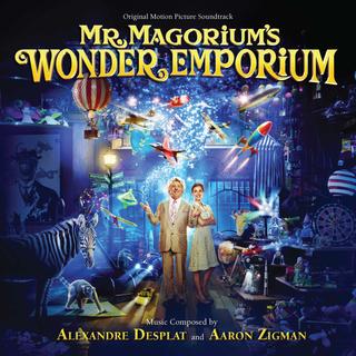 Alexandre Desplat - Mr. Magorium's Wonder Emporium