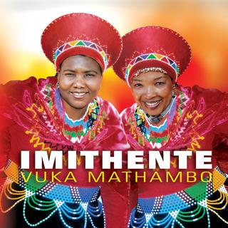 Imithente - Vuka Mathambo
