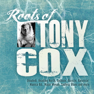 Tony Cox - The Roots Of