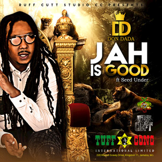 Don Dada feat. Seed Under - Jah Is Good