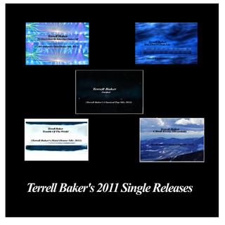 Terrell Baker - Terrell Baker's 2011 Singles Releases