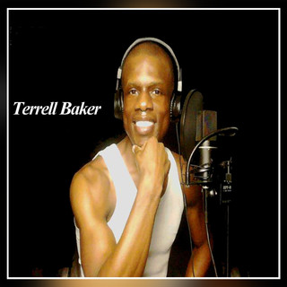 Terrell Baker featuring Mastered By: Kevin Blackler and Produced By: Terrell Baker - Joy Proclaimed