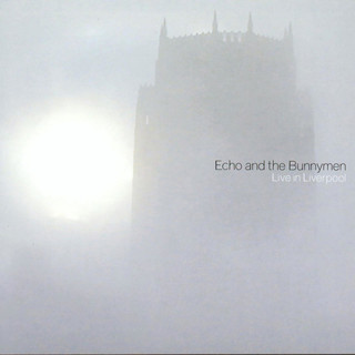 Echo & The Bunnymen - Live in Liverpool