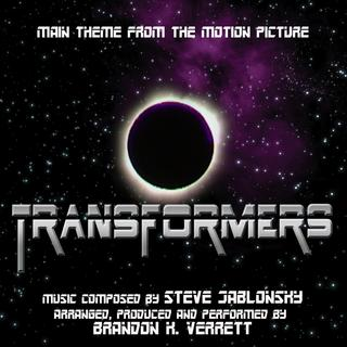 Steve Jablonsky - Transformers (2007) - Theme from the Motion Picture (feat. Brandon K. Verrett)