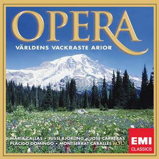 Various Artists - Opera - Världens vackraste arior / The Most Beautiful Arias in the World