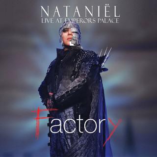 Nataniel - Factory (Live at Emperors Palace)