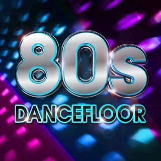 Various Artists - 80s Dancefloor