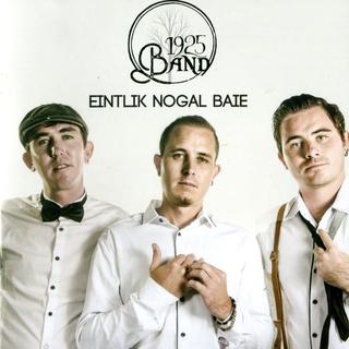 1925 Band - Eintlik Nogal Baie