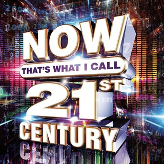 Various - Now That's What I Call 21st Century