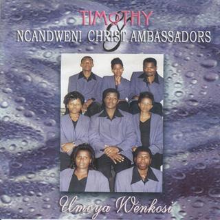 Umoya Wenkosi by Ncandweni Christ Ambassadors