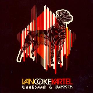 Van Coke Kartel - Waaksaam en Wakker
