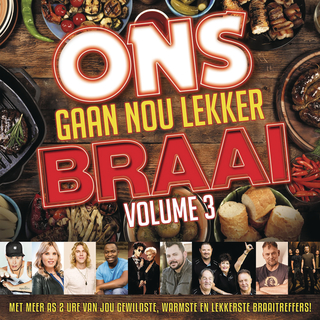 Various Artists - Ons Gaan Nou Lekker Braai Vol.3