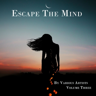 Various Artists - Escape the Mind, Vol. 3