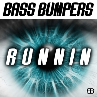 Bass Bumpers - Runnin'