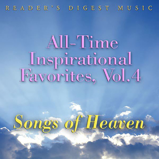 Various Artists - All-Time Inspirational Favorites, Vol. 4: Songs of Heaven