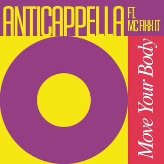 Anticappella - Move Your Body