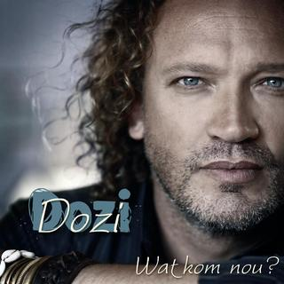 Dozi - Wat Kom Nou?