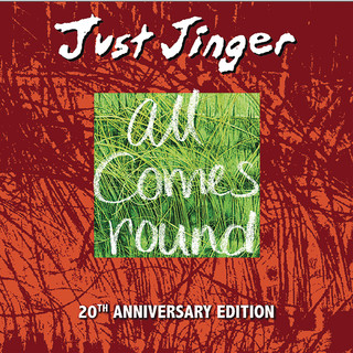 Just Jinger - All Comes Round 20th Anniversary Edition