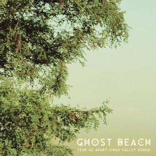 Ghost Beach - Tear Us Apart (Chad Valley Remix)