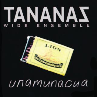 Tananas - Unamunacua