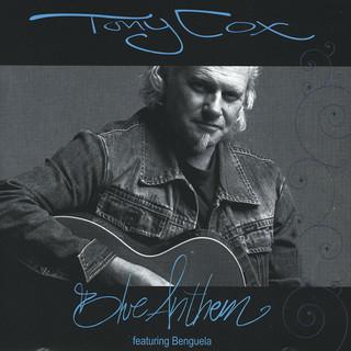 Tony Cox - Blue Anthem