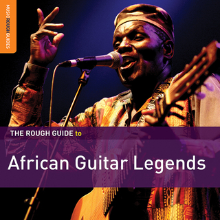 Various Artists - Rough Guide To African Guitar Legends