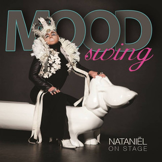 Nataniel - Moodswing (Nataniel on Stage)