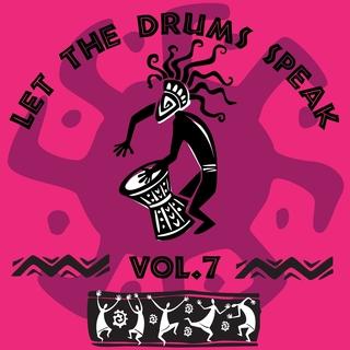 Various Artists - Let the Drums Speak, Vol. 7