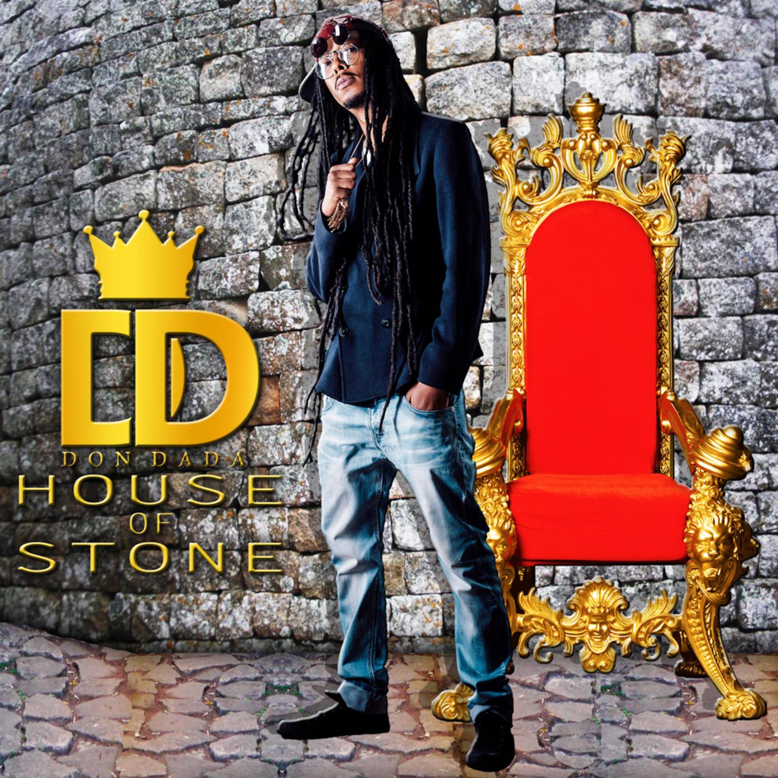 Don Dada - House of Stone