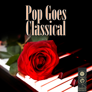 Various Artists - Pop Goes Classical