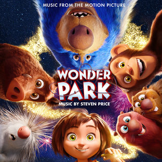 Steven Price - Wonder Park (Original Motion Picture Soundtrack)
