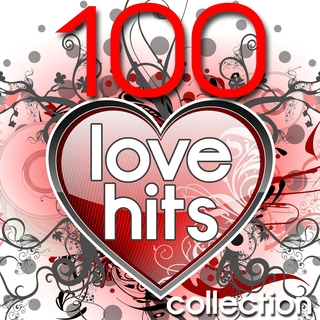 Various Artists - 100 Love Hits Collection