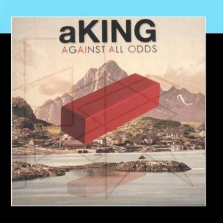 aKING - Against All Odds