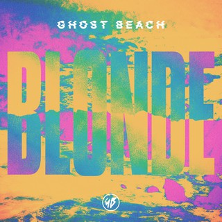 Ghost Beach - Blonde