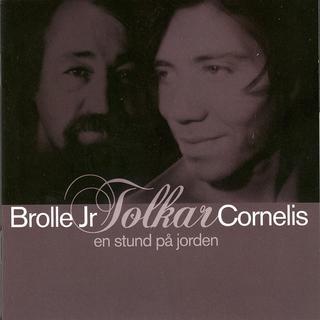 Brolle Jr - Brolle Jr Tolkar Cornelius, En Stund PÃ¥ Jorden