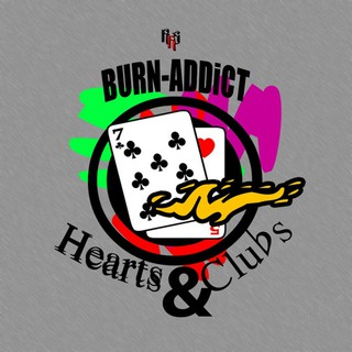 Burn-addict - Hearts & Clubs