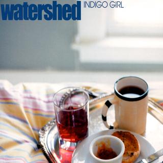 Watershed - Indigo Girl