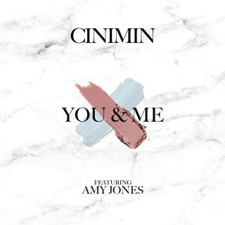 Cinimin - You & Me