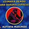Leonard Dembo and Barura Express